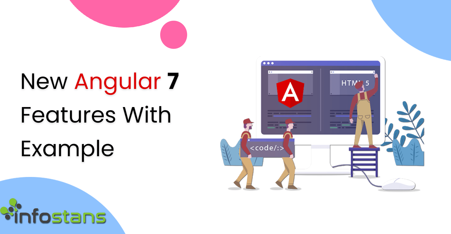 New Angular 7 Features With Example - Info Stans